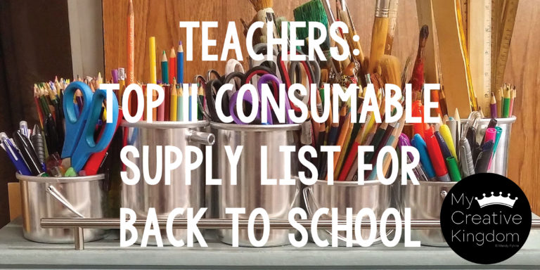 Teacher's Top 11 Consumable Supply List for the First Day of Kindergarten