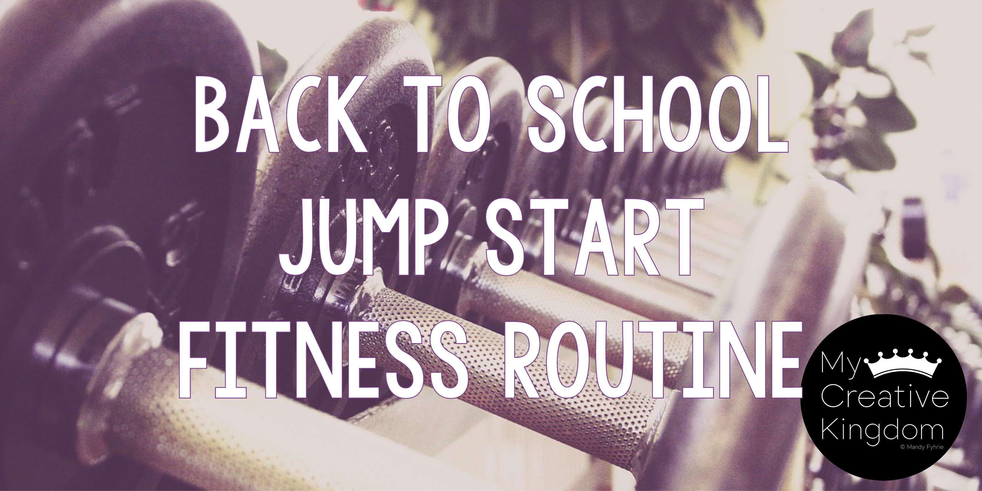 Back to School Jump Start Fitness Routine