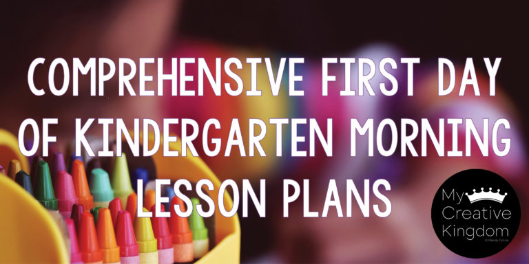 Teachers: Comprehensive First Day of Kindergarten Morning Lesson Plan