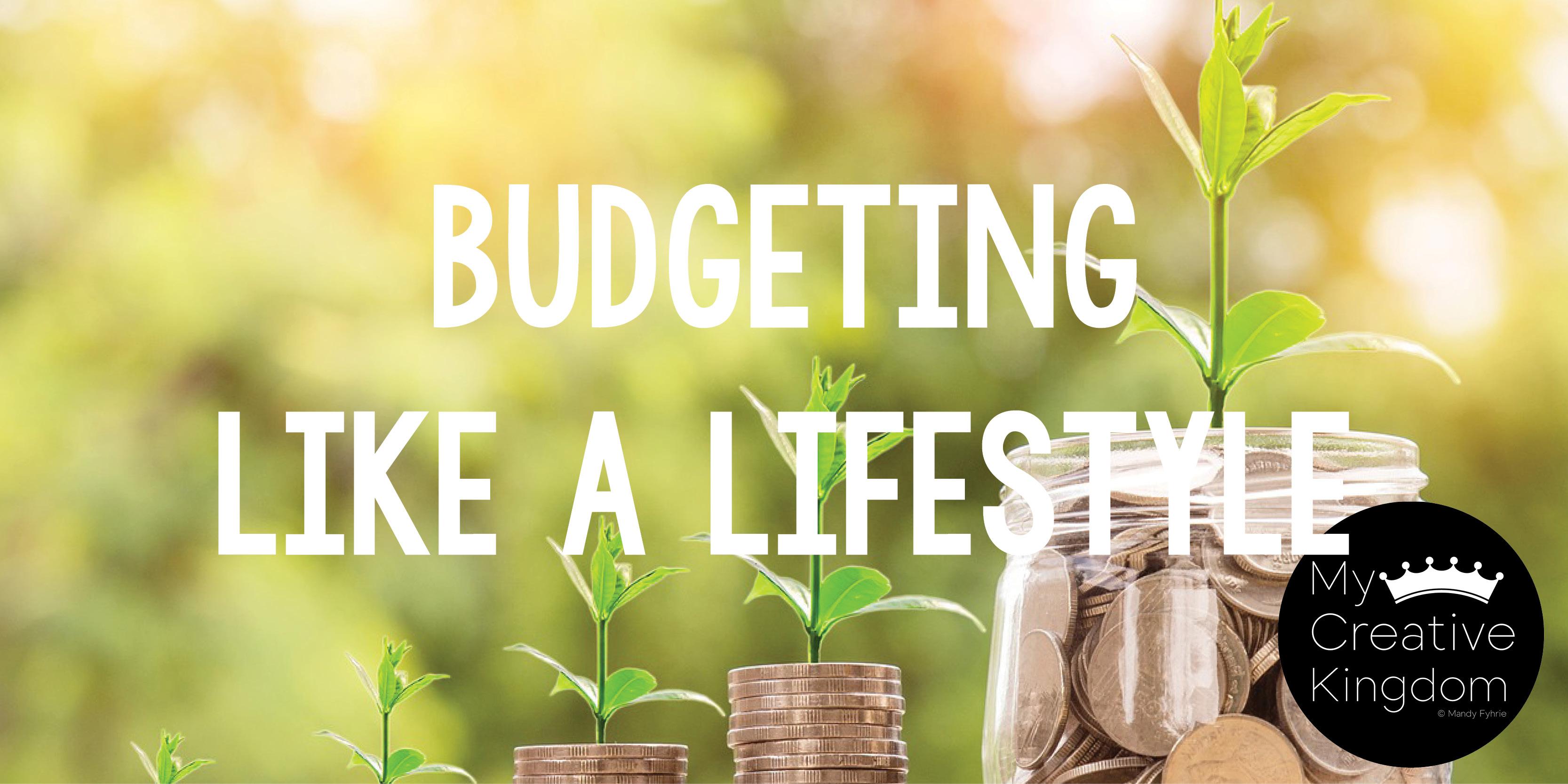 Budgeting Like a Lifestyle
