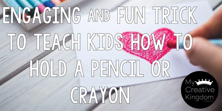 Engaging and Fun Trick to Teach Kids how to Hold a Pencil or Crayon