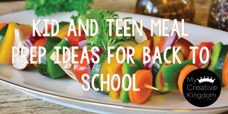 Kid and Teen Meal Prep Lunches for Back to School