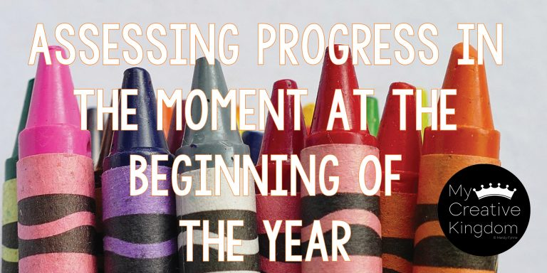 Assessing Progress in the Moment at the Beginning of the Year