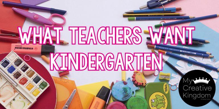 What Teachers Want – Kindergarten