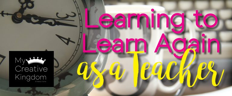 Teachers: Learning to Learn Again